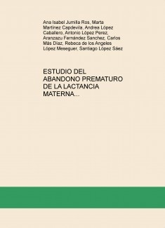 ESTUDIO DEL ABANDONO PREMATURO DE LA LACTANCIA MATERNA