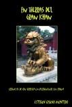 En Tierras del Gran Khan. Crónicas de un turista impertinente en China.
