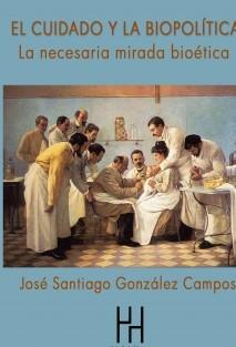 El cuidado y la biopolítica. la necesaria mirada bioética