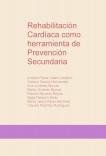 Rehabilitación Cardíaca como herramienta de Prevención Secundaria