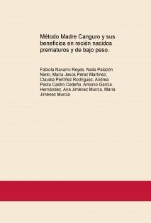 Método Madre Canguro y sus beneficios en recién nacidos prematuros y de bajo peso.