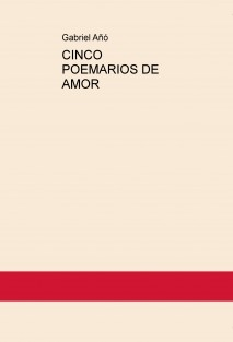CINCO POEMARIOS DE AMOR
