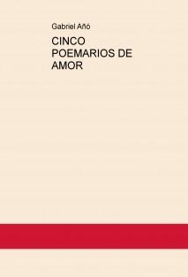 CINCO POEMARIOS DE AMOR