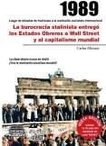 1989: la burocracia stalinista entregó los Estados Obreros a Wall Street y al capitalismo mundial