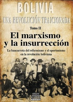 Bolivia: el marxismo y la insurrección