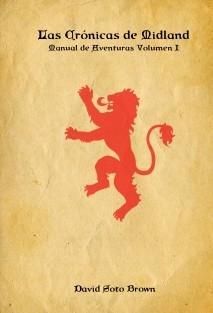 Las Cronicas de Midland - Volumen I