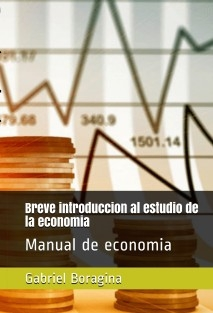 Breve introducción al estudio de la economía.