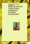 JOGO DE BÚZIOS TRADICIONAL NIGERIANO. SISTEMA DIVINATÓRIO