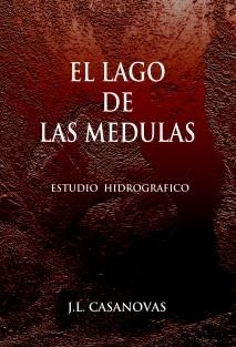 EL LAGO DE LAS MÉDULAS