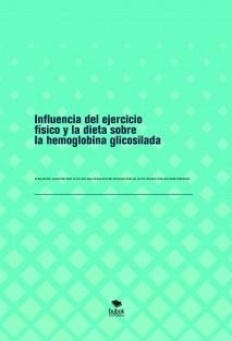 Influencia del ejercicio físico y la dieta sobre la hemoglobina glicosilada