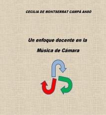 UN ENFOQUE DOCENTE EN LA MÚSICA DE CÁMARA
