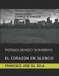 PERSIGUIENDO SOMBRAS: EL CORAZON EN SILENCIO