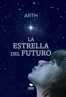 Libro La Estrella del Futuro, autor ARTH