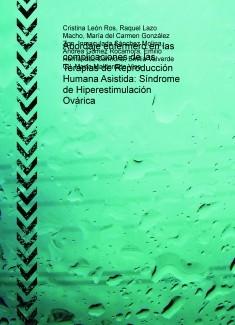 Abordaje enfermero en las complicaciones de las Terapias de Reproducción Humana Asistida: Síndrome de Hiperestimulación Ovárica