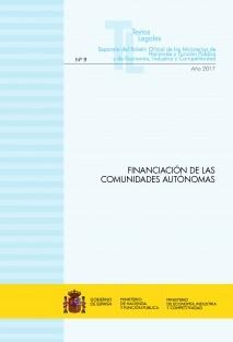 """TEXTO LEGAL Nº 9/2017 """"FINANCIACIÓN DE LAS COMUNIDADES AUTÓNOMAS"""" (Actualización julio 2017)"""