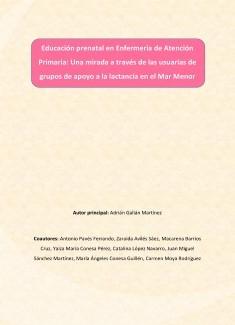 Educación prenatal en Enfermería de Atención Primaria: Una mirada a través de las usuarias de grupos de apoyo a la lactancia en el Mar Menor