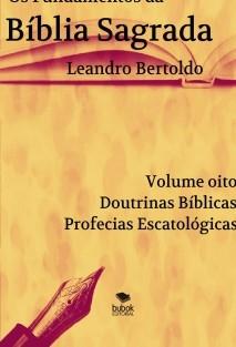 Os Fundamentos da Bíblia Sagrada - Volume VIII