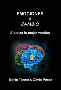 Emociones & cambio: alcanza tu mejor versión