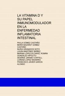 LA VITAMINA D Y SU PAPEL INMUNOMODULADOR EN LA ENFERMEDAD INFLAMATORIA INTESTINAL