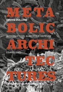 Metabolic Architectures: Turing, Sullivan, Autopoiesis & AI