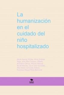 La humanización en el cuidado del niño hospitalizado