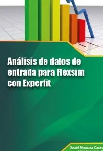 Análisis de datos de entrada para Flexsim con Experfit