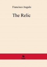 Libro The Relic, autor Francisco Angulo Lafuente