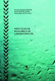 PRÁCTICAS DE BIOQUÍMICA DE LABORATORIO DE DIAGNÓSTICO CLÍNICO