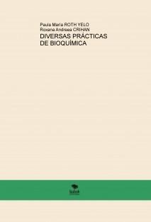 DIVERSAS PRACTICAS DE BIOQUÍMICA