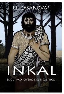 INKAL  El último joyero del neolítico