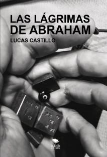 Las lágrimas de Abraham