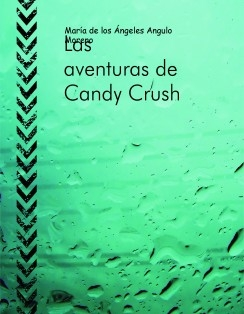 Las aventuras de Candy Crush