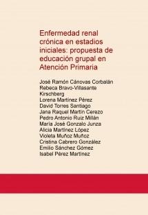 Enfermedad renal crónica en estadios iniciales: propuesta de educación grupal en Atención Primaria