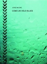 COMO UN VIEJO BLUES