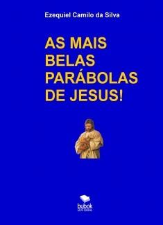 AS MAIS BELAS PARÁBOLAS DE JESUS