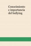 Conocimiento e importancia del bullying