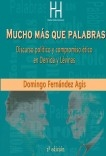 Mucho más que palabras. Discurso político y compromiso ético en Derrida y Lévinas