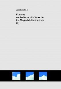 Fuentes nectarífero-poliníferas de los Megachilidae ibéricos (II)