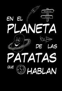 En el planeta de las patatas que hablan