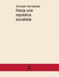 Hacia una república socialista
