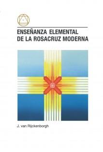 Enseñanza Elemental de la Rosacruz Moderna