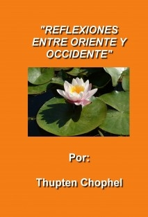REFLEXIONES ENTRE ORIENTE Y OCCIDENTE