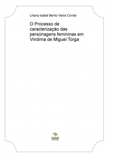 O Processo de caracterização das personagens femininas em Vindima de Miguel Torga