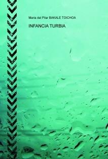 INFANCIA TURBIA