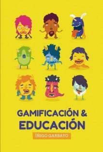 GAMIFICACIÓN Y EDUCACIÓN