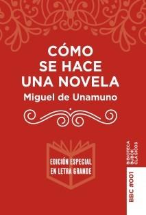 Cómo se hace una novela (Edición libros grande)