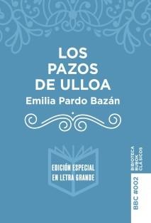 Los Pazos de Ulloa (Edición letra grande)