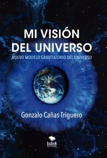 Mi visión del Universo