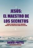 Jesús el Maestro de los Secretos