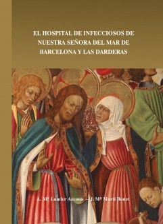 El Hospital de Infecciosos de Nuestra Señora del Mar de Barcelona y las Darderas